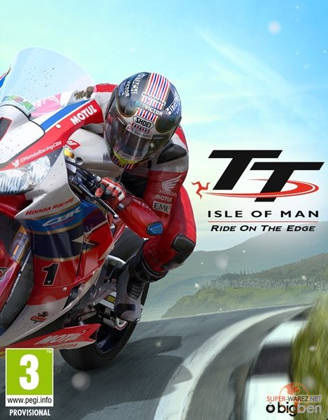 TT Isle of Man: Ride on the Edge - Day One Edition (2018/ENG/RUS/MULTi11/RePack от FitGirl)