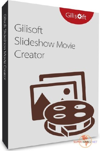 GiliSoft SlideShow Movie Creator 10.0.0