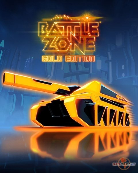 Battlezone: Gold Edition (2018/RUS/ENG/MULTi11/RePack от FitGirl)