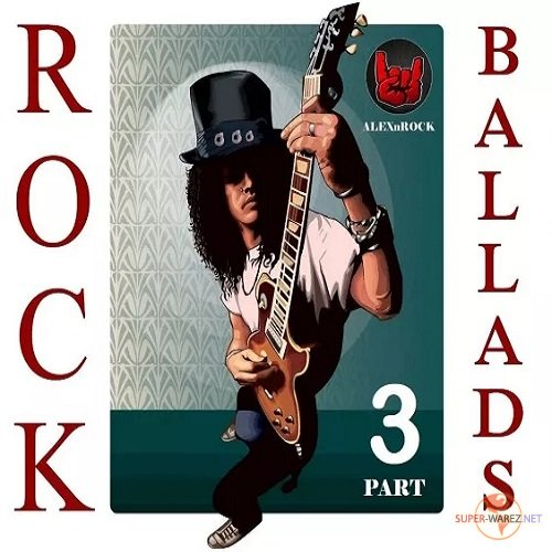 Rock Ballads Collection от ALEXnROCK часть 3 (2018)