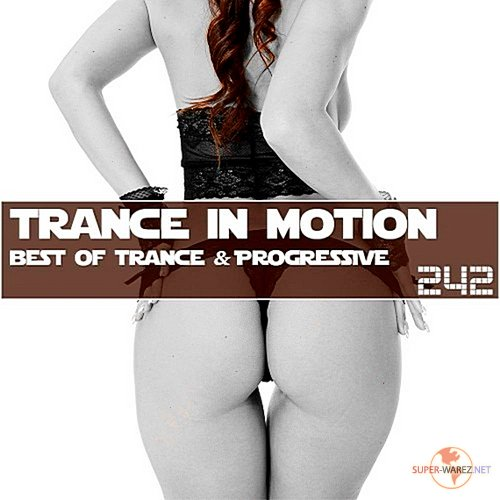Trance In Motion Vol.242 (Full Version) (2018)