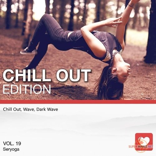 I Love Music! - Chillout Edition Vol.19 (2018)