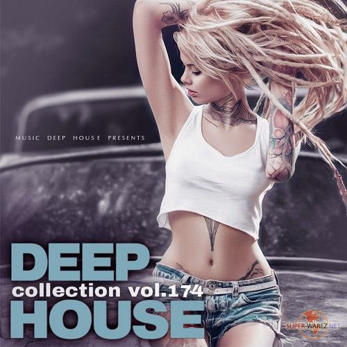 Deep House Collection Vol.174 (2018)