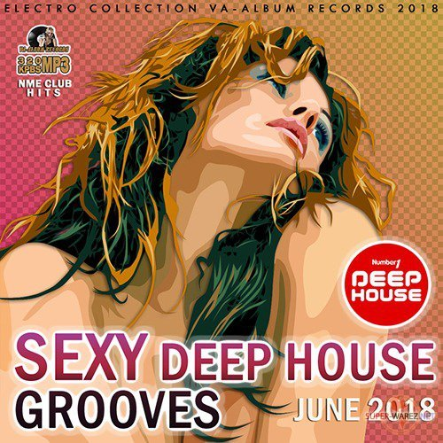 Sexy Deep House Grooves (2018)