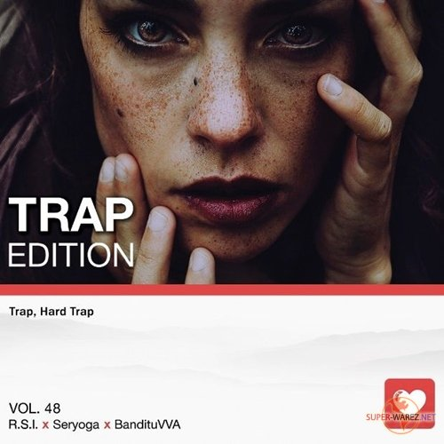 I Love Music! - Trap Edition Vol.48 (2018)
