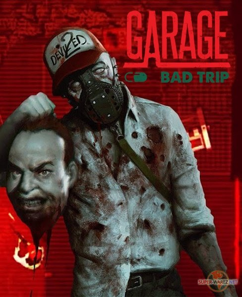 GARAGE: Bad Trip (2018/RUS/ENG/MULTi7/RePack от Other s)