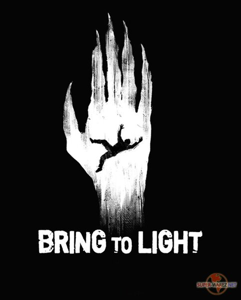 Bring to Light (2018/ENG/FRE/RePack от FitGirl)