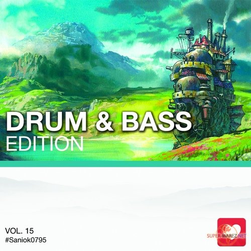 I Love Music! - Drum & Bass Edition Vol.15 (2018)
