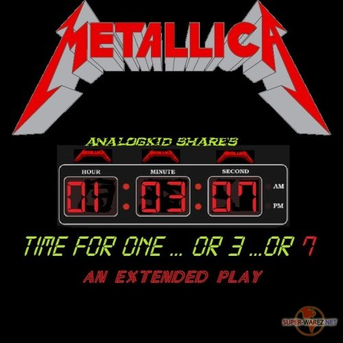 Metallica - Time For One...Or 3...Or 7 (2018)