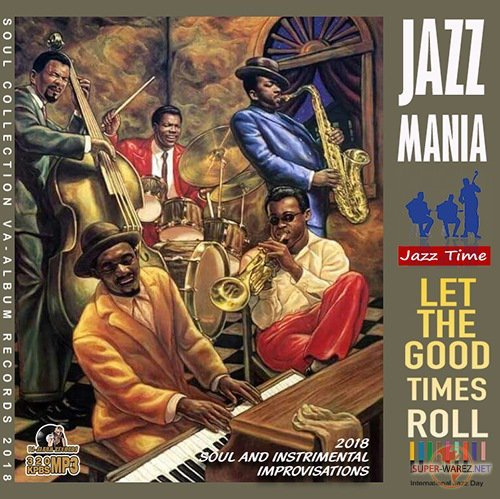 Let The Good Times Roll: Jazz Mania (2018)