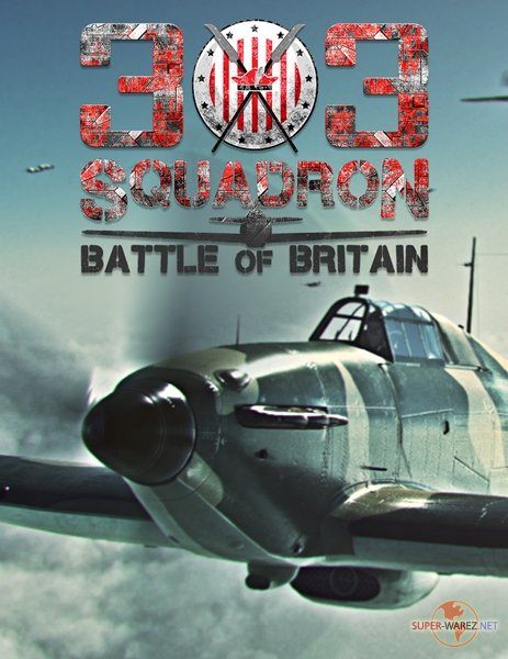 303 Squadron: Battle of Britain (2018/RUS/ENG/MULTi7/RePack)