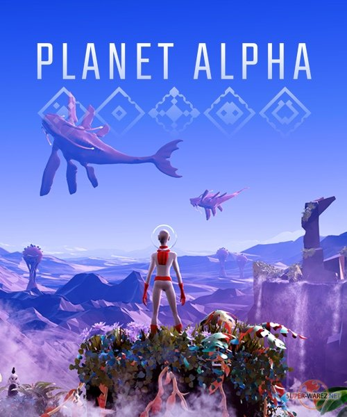 Planet Alpha (2018/RUS/ENG/MULTi12/RePack от FitGirl)