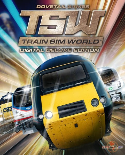 Train Sim World: Digital Deluxe Edition (2018/RUS/ENG/MULTi6/RePack от SpaceX)