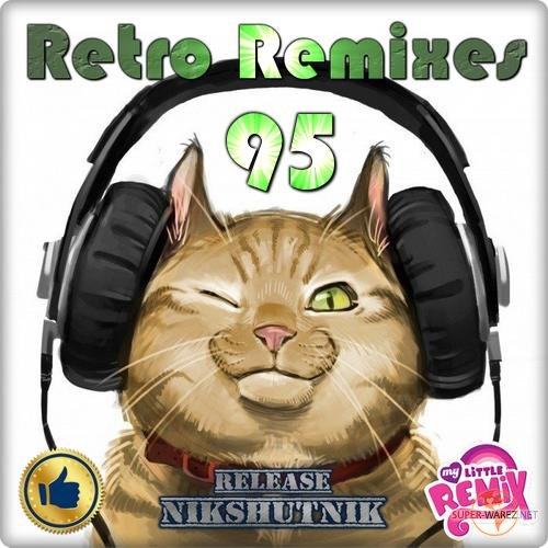 Retro Remix Quality - 95 (2018)