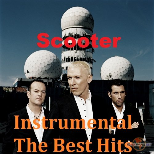 Scooter - Instrumental. The Best Hits (2018) MP3