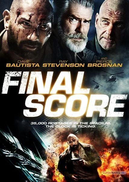 Окончательный счёт / Final Score (2018) WEB-DLRip/WEB-DL 720p/WEB-DL 1080p