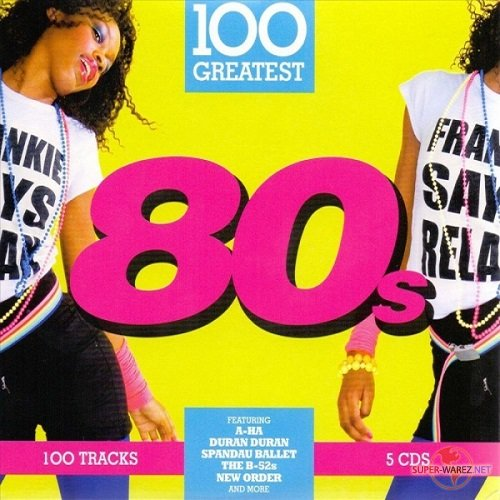 100 Greatest 80's. 5CD (2018) MP3