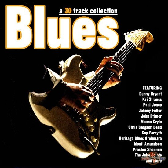 Blues 30 Track Collection. 2CD (2017) MP3