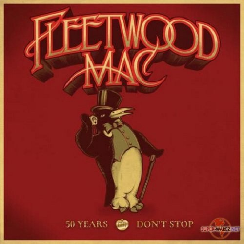 Fleetwood Mac - 50 Years: Don't Stop [Deluxe] (2018) MP3