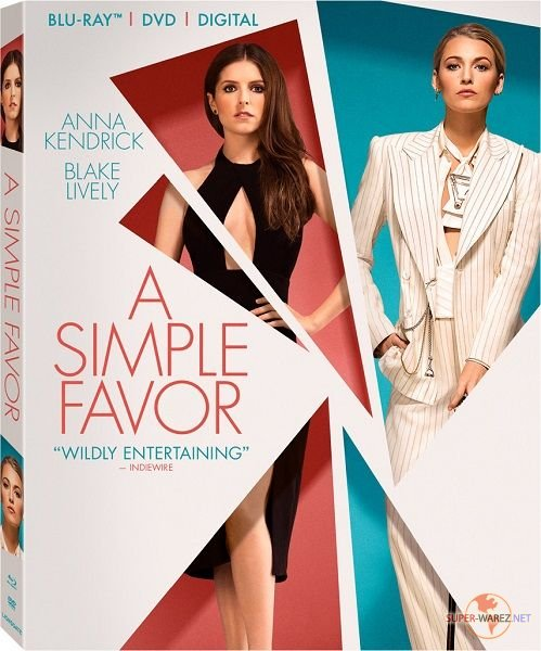 Простая просьба / A Simple Favor (2018) HDRip/BDRip 720p/BDRip 1080p