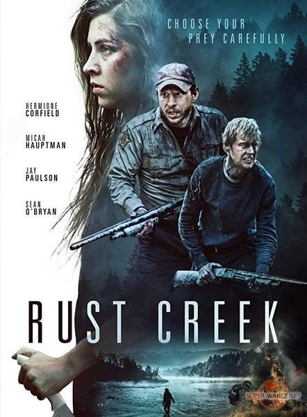 Ржавый ручей / Rust Creek (2018) WEB-DLRip/WEB-DL 720p