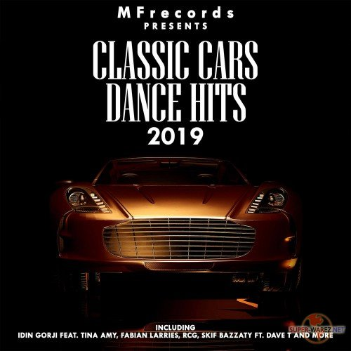 Classic Car Dance Hits (2019) MP3