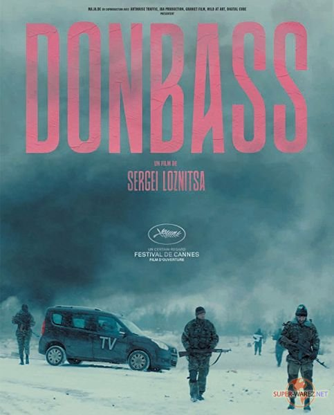 Донбасс / Donbass (2018) WEB-DLRip/WEB-DL 1080p