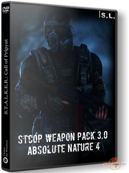 S.T.A.L.K.E.R.: Call of Pripyat. Weapon Pack 3.0 + Absolute Nature 4 (2019/RUS/RePack by SeregA-Lus)