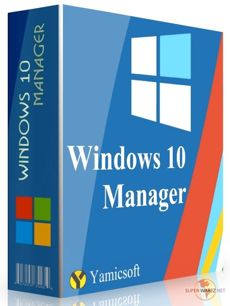Windows 10 Manager 3.0.6 Final + Portable