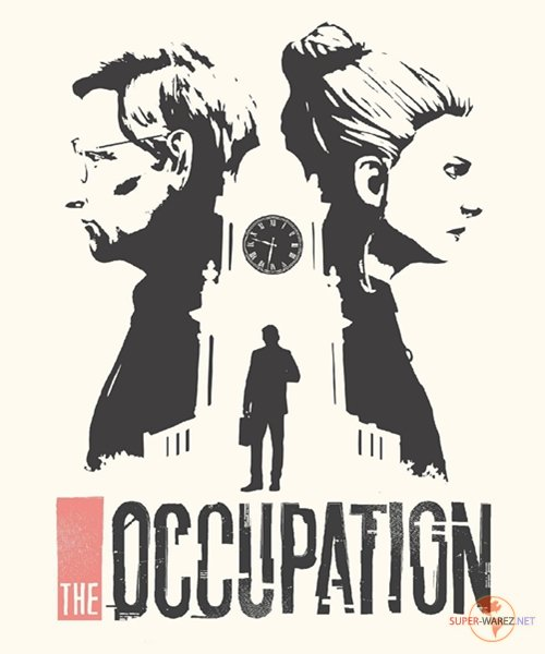 The Occupation (2019/RUS/ENG/MULTI8/RePack)