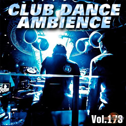 Club Dance Ambience Vol.173 (2019)