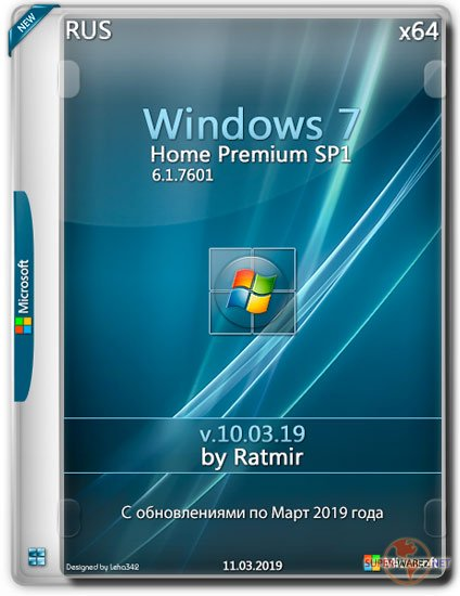 Windows 7 Home Premium SP1 x64 by Ratmir v.10.03.19 (RUS/2019)