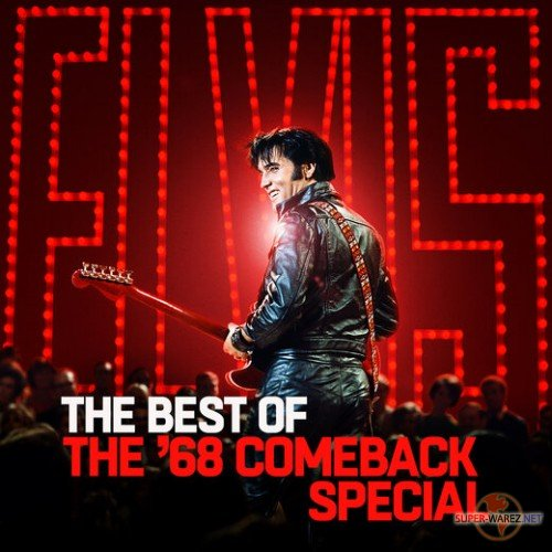Elvis Presley - The Best of The '68 Comeback Special (2019) MP3