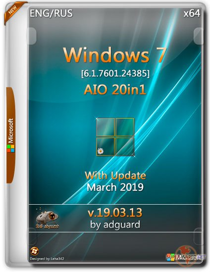 Windows 7 SP1 x64 With Update 7601.24385 AIO 20in1 v.19.03.13 (RUS/ENG/2019)