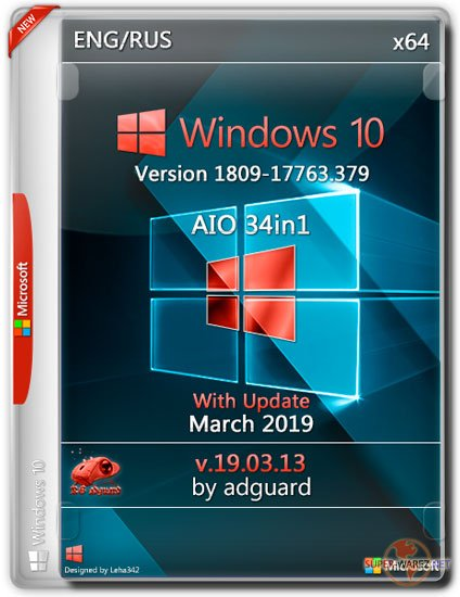 Windows 10 x64 1809.17763.379 With Update AIO 34in1 by adguard​ (ENG/RUS/2019)