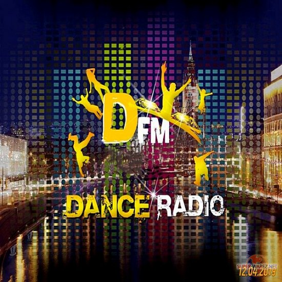 Radio DFM: Top D-Chart (12.04.2019) MP3