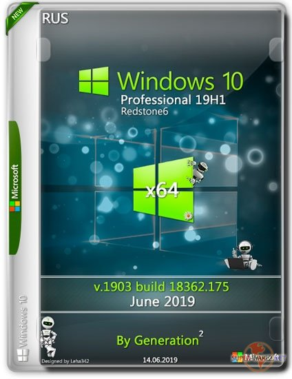 Windows 10 Pro x64 19H1 18362.175 June 2019 by Generation2 (RUS)