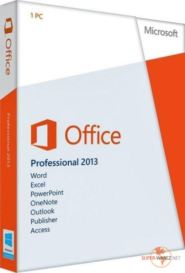 Microsoft Office 2013 Pro Plus SP1 15.0.5127.1000 VL RePack by SPecialiST v.19.6
