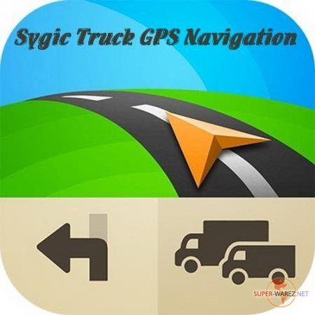 Sygic Truck GPS Navigation 20.0.2 build 2032 [Android]