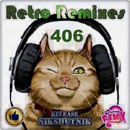 Retro Remix Quality Vol.406 (2020)
