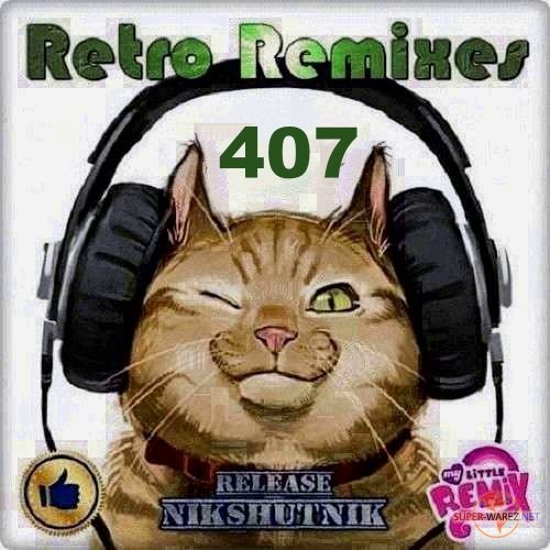 Retro Remix Quality Vol.407 (2020)