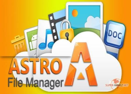 Astro File Manager 8.1.2.0001 [Android]