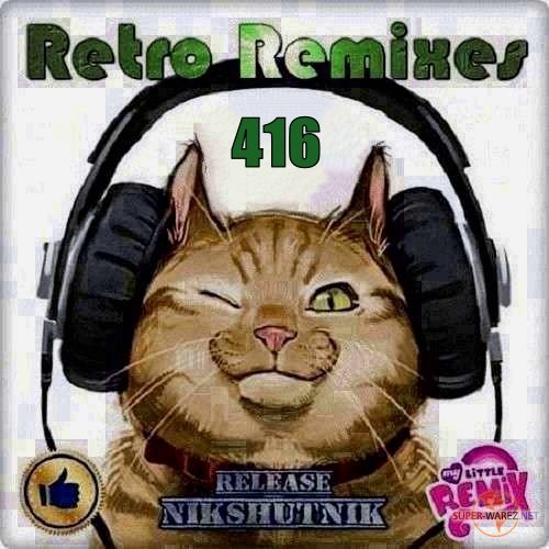 Retro Remix Quality Vol.415 (2020)