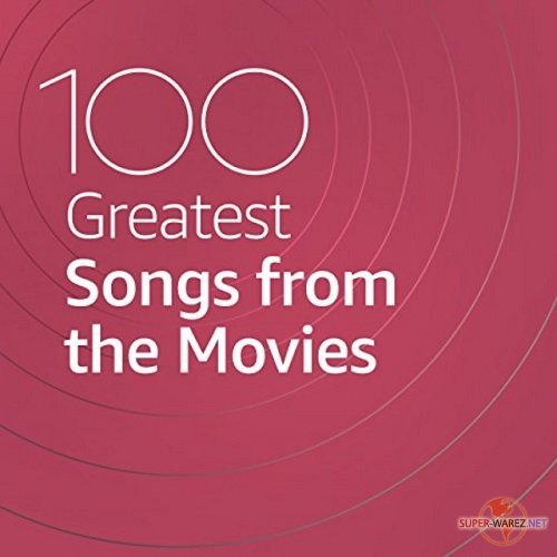 100 Greatest Songs from the Movies (2021)