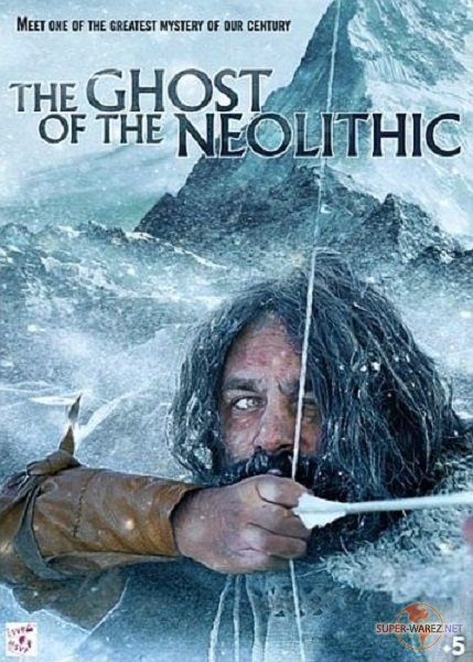 Призрак из Каменного века / The Ghost of the Neolithic (2019) HDTV 1080i