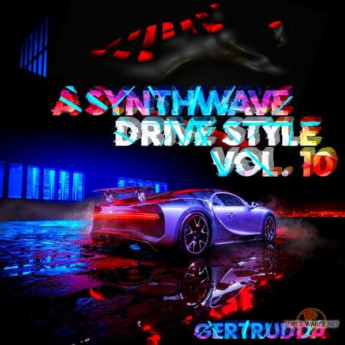 A Synthwave Drive Style Vol.10 (2021)